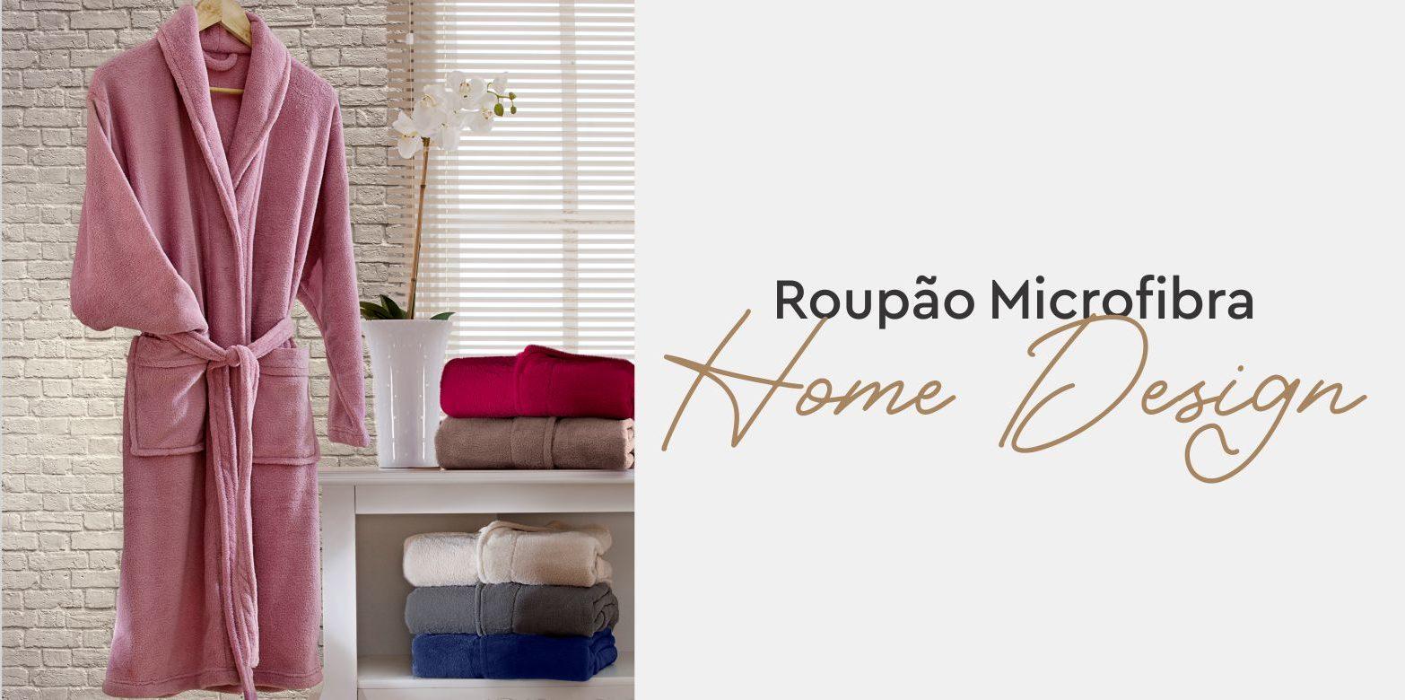 Roupão Home Design